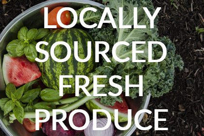 Locally Sourced Fresh Produce